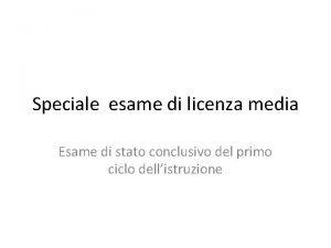 Speciale esame di licenza media Esame di stato