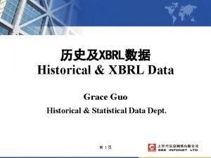 XBRL Historical XBRL Data Grace Guo Historical Statistical