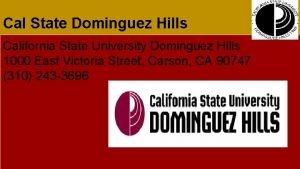 Cal State Dominguez Hills California State University Dominguez