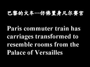 Paris commuter train has carriages transformed to resemble
