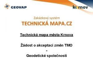 Zakzkov systm TECHNICK MAPA CZ Technick mapa msta