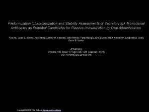 Preformulation Characterization and Stability Assessments of Secretory Ig