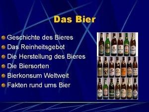Das Bier Geschichte des Bieres Das Reinheitsgebot Die