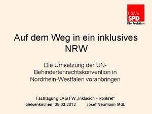 Auf dem Weg in ein inklusives NRW Die