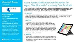 Microsoft Azure CASE STUDY Azure Powers Medication Administration