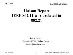 March 2005 doc IEEE 802 21 050260 r