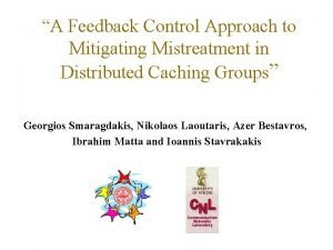 A Feedback Control Approach to Mitigating Mistreatment in