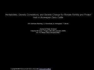 Heritabilities Genetic Correlations and Genetic Change for Female