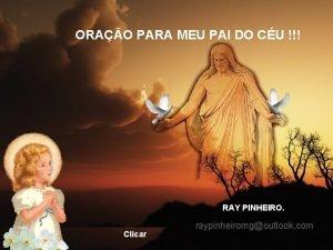 ORAO PARA MEU PAI DO CU RAY PINHEIRO