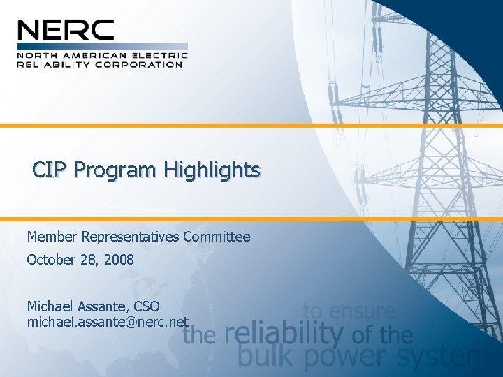 CIP Program Highlights Member Representatives Committee October 28