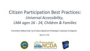Citizen Participation Best Practices Universal Accessibility LMA ages