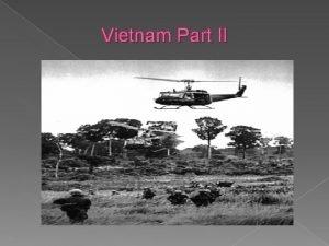 Vietnam Part II Vietnam Terminology BC body count