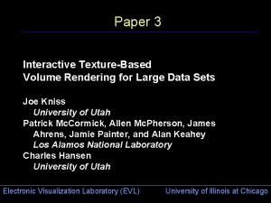 Paper 3 Interactive TextureBased Volume Rendering for Large