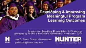 Developing Improving Meaningful Program Learning Outcomes Assessment Breakfast