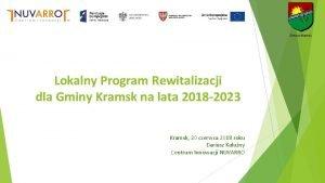 Gmina Kramsk Lokalny Program Rewitalizacji dla Gminy Kramsk