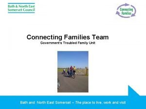 Connecting Families Team Governments Troubled Family Unit Bath