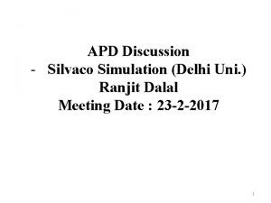 APD Discussion Silvaco Simulation Delhi Uni Ranjit Dalal