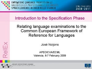 Introduction to the Specification Phase Rel Ex Relating
