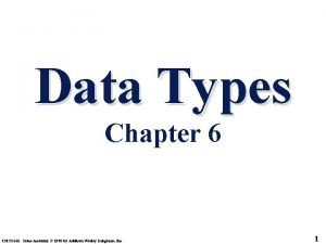 Data Types Chapter 6 CMSC 331 Some material