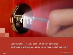 Jean Schaffner 15 June 2011 BCCSTEP Conference Exchange