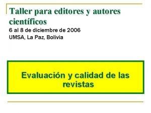 Taller para editores y autores cientficos 6 al