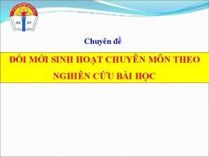 Chuyn I MI SINH HOT CHUYN MN THEO