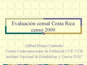 Evaluacin censal Costa Rica censo 2000 Gilbert Brenes