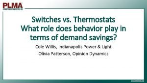 Switches vs Thermostats What role does behavior play