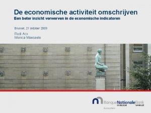De economische activiteit omschrijven Een beter inzicht verwerven