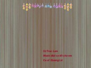 Bi ca Tt cho em St Truc Lam