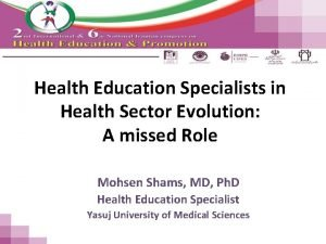 Health Education Specialists in Health Sector Evolution A