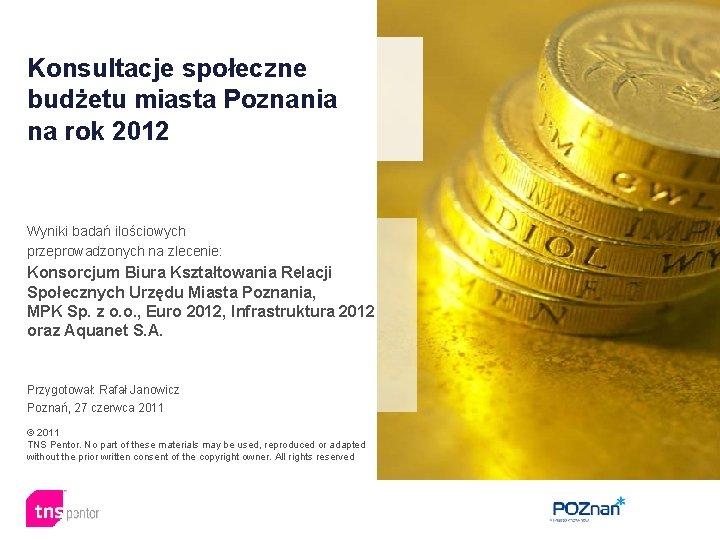 Konsultacje spoeczne budetu miasta Poznania na rok 2012