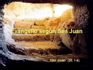 Evangelio segn San Juan san Juan 20 1