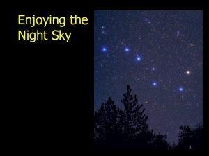 Enjoying the Night Sky 1 Horizon and Zenith