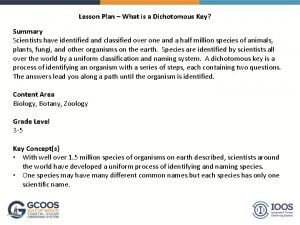 Lesson Plan What is a Dichotomous Key Summary