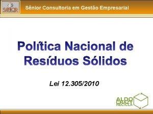 Snior Consultoria em Gesto Empresarial Lei 12 3052010