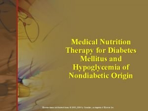 Medical Nutrition Therapy for Diabetes Mellitus and Hypoglycemia