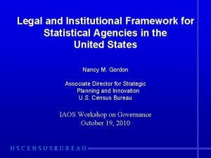 Legal and Institutional Framework for Statistical Agencies in