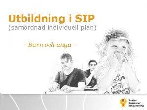Utbildning i SIP samordnad individuell plan Barn och