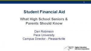 1 Student Financial Aid What High School Seniors