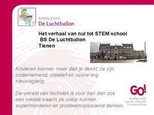 Het verhaal van nul tot STEM school BS