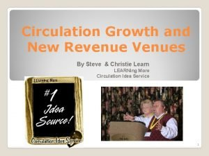 Circulation Growth and New Revenue Venues By Steve
