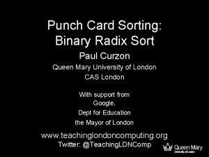 Punch Card Sorting Binary Radix Sort Paul Curzon