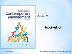 Chapter 09 Motivation Mc GrawHillIrwin Copyright 2013 by