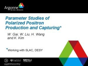 Parameter Studies of Polarized Positron Production and Capturing