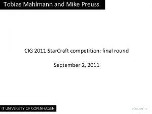 Tobias Mahlmann and Mike Preuss CIG 2011 Star