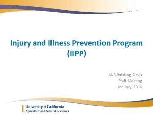 Injury and Illness Prevention Program IIPP ANR Building