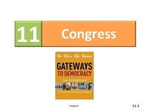 11 Congress 11 1 Congress The Framers of