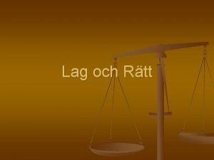 Lag och Rtt Blad 2 Svensk lag och