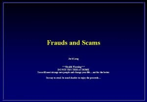 Frauds and Scams Jack Lang Health Warning DO